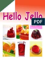Hello Jello