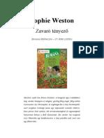 Zavaro Tenyezo - Sophie Weston