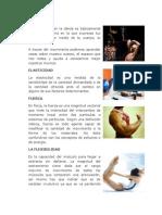 Movimiento.elasticidad, Fuerza, Flexibilidad,Etc