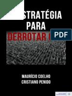 Estratégia para derrotar o PT