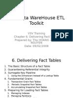 The Data Warehouse ETL Toolkit - Chapter 06