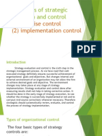 Techniques of Strategic Evaluation and Control