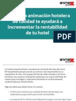 Cómo una animación hotelera de calidad te ayudará a incrementar la rentabilidad de tu hotel