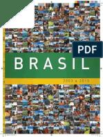 Balanço Goverrno Lula 2003-2010 Sintese Pesquisavel