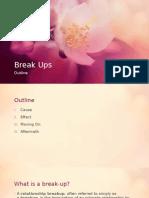 Outline - Break Ups