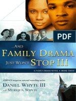 ...And Family Drama Just Won't Stop III (Serial Novel)