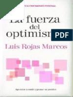 La Fuerza Del Optimismo - Rojas Marcos, Luis