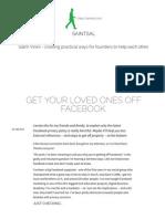 Get Your Loved Ones Off Facebook.