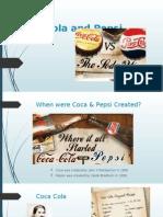Coca Cola and Pepsi