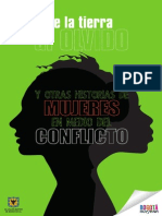 De La Tierra Al Olvido y Otras Historias de Mujeres en Medio Del Conflicto.