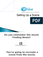Alice - setting up a scene