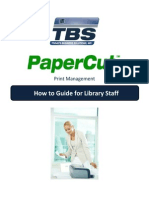 PaperCut How to Guide for Library Staff