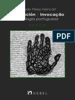 Invocación - Invocação, Antología Portuguesa de Alfredo Pérez Alencart (E-book, 2014) Hebel Ediciones, Santiago de Chile (1)