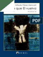 HASTA QUE ÉL VUELVA - Poesía - Alfredo Pérez Alencart