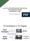 Desarrollo de Aplicaciones Interactivas para Television Digital.pptx