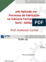 Estudo Aplicado Em Processos de Fabricação Na Indústria Farmacêutica - Semi Solidas