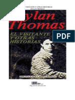 Dylan Thomas - Visitante y Otras Historias