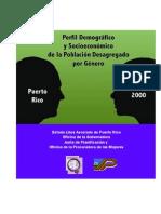 Prof. Delza Canto SOWO 330 R 5:30 p.m. Perfil  Demográfico y Socioeconómico