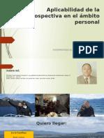 Aplicabilidad de La Prospectiva en El Ámbito Personal, Jose Oropeza