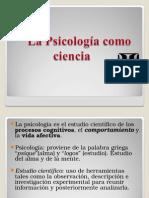La Psicologia como Ciencia 20-9-12.ppt