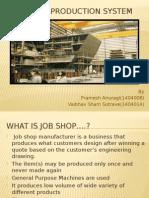 Job Shop Production System