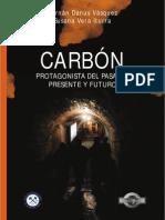 Carbón_ Protagonista Del Pasado, Presente y Futuro