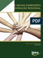 O Brasil e Novas Dimensões da Integração Regional