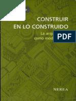 Construir en Lo Construido - La Arquitectura Como Modificacion