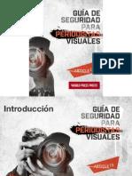 Guía de Seguridad para Periodistas Audiovisuales Fotoperiodistas