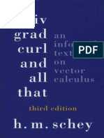 Schey - Div, Grad, Curl and All That - An Informal Text on Vector Calculus