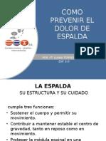COMO PREVENIR EL DOLOR DE ESPALDA.ppt