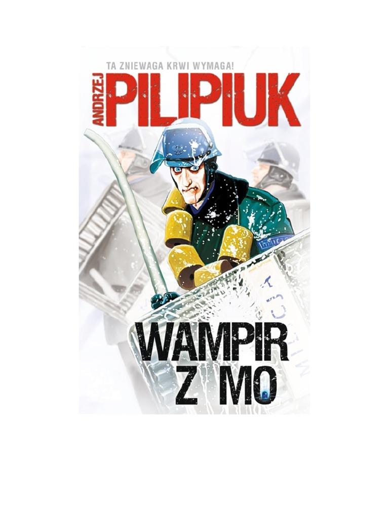 Wampir Z Mo Andrzej Pilipiuk