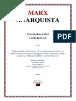 Maximilien Rubel e Louis Janover - Marx Anarquista