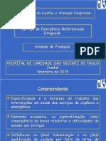 Organização da Unidade de Produção de Urgência Referenciada do Hospital São Vicente de Jundiaí.