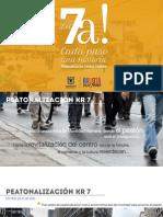 PPT Peatonalización KR 7 -Agenda Ciudadana DEF