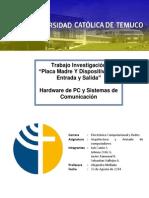 Informe PlacaMadre y Dispositivos de Entrada y Salida Javier Painemal