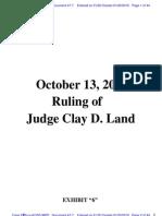 """RIVERNIDER v U.S. BANK - 47.7 - # 7 Exhibit """"6"""", Oct. 13, 2009 Order of Judge Land, U.S. District Court, Middle District of GA - Gov.uscourts.flsd.342089.47.7"""