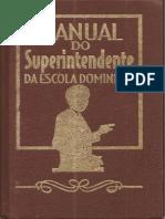 Manual Do Superintendente Da Escola Dominical - Claudionor Corrêa de Andrade