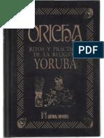 ORISHAS - Ritos y Practicas de La Religion Yoruba