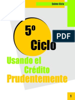 5to Ciclo - Usando El Credito Prudentemente