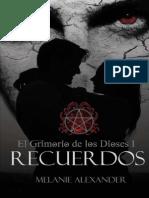 El Grimorio de Los Dioses 01 - Recuerdos - Melanie Alexander