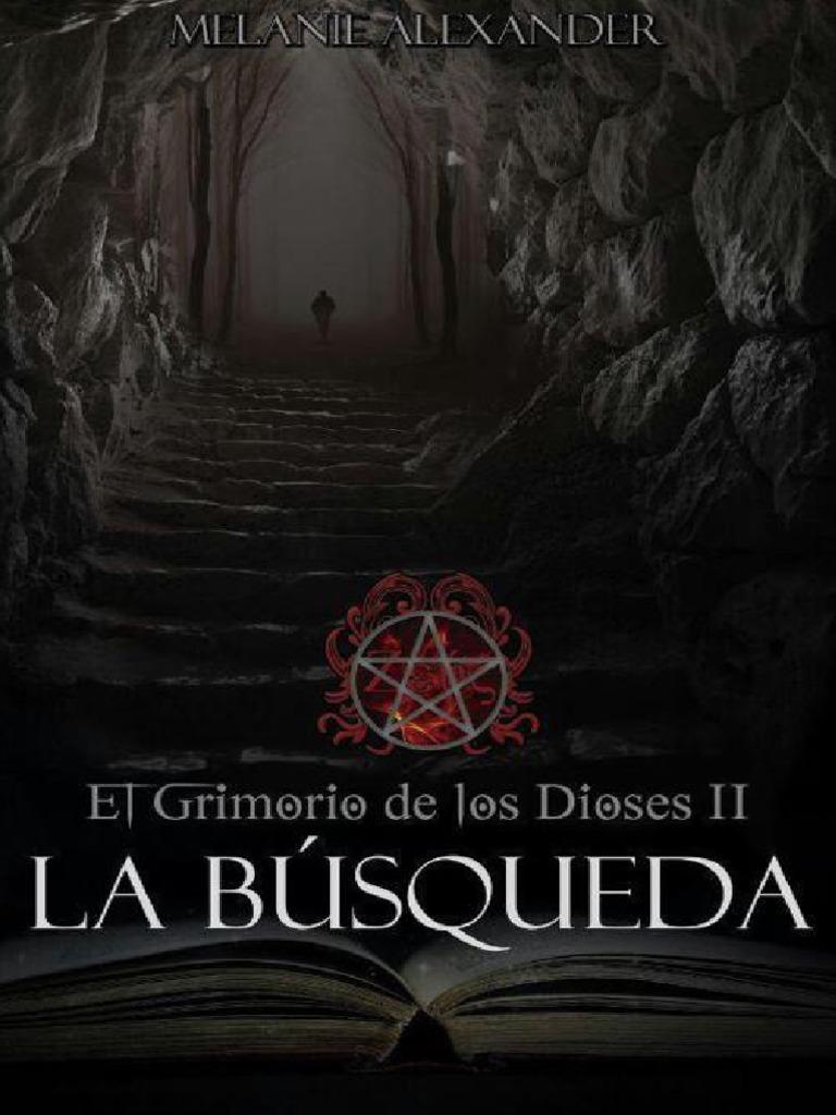 Amante Loba Y Vampira 2 el grimorio de los dioses 02 - la busqueda - melanie alexander