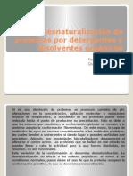 Desnaturalización de Proteínas Por Detergentes y Disolventes Orgánicos