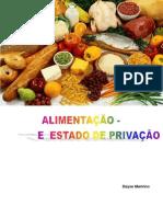Alimentação e o Estado de Privação