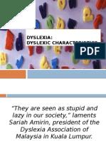 Dyslexic Characteristics