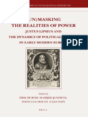 Unmasking The Realities Of Power Justus Lipsius And The