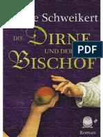 Die Dirne Und Der Bischof - Schweikert, Ulrike