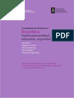 Castro-Biopolítica, Orígenes y Derivas[1]