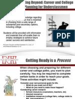 Career and College Planning for Undeclassmen Presentation 2014-2015