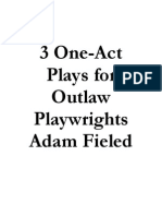 3 One-Act Plays for Outlaw Playwrights